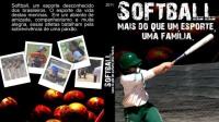 """Documentário """"Softbol, mais do que um esporte, uma família"""""""