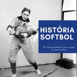 [Especial] Criação do Softbol
