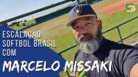 Escalação Softbol Brasil - Indião Missaki